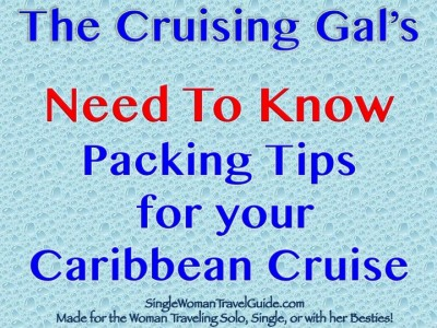 The Cruising Gal's Essential Packing Tips For Your Caribbean Cruise